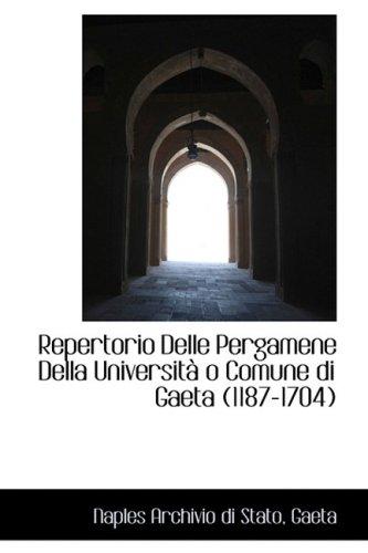 9780559451508: Repertorio Delle Pergamene Della Universita O Comune Di Gaeta (1187-1704)