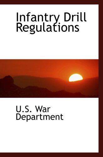9780559452161: Infantry Drill Regulations
