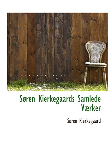 9780559459030: Søren Kierkegaards Samlede Værker (Danish Edition)