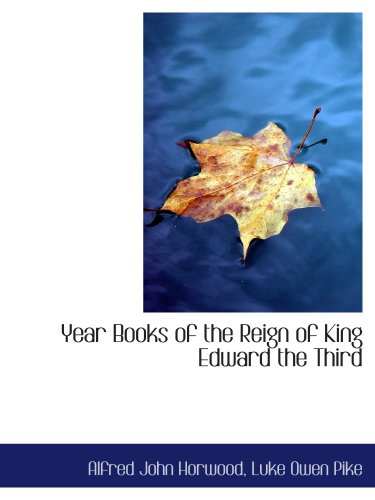 9780559461668: Year Books of the Reign of King Edward the Third