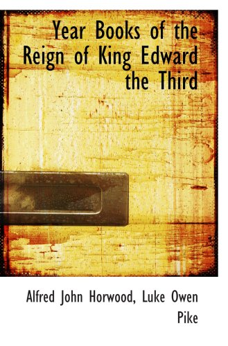 9780559461705: Year Books of the Reign of King Edward the Third