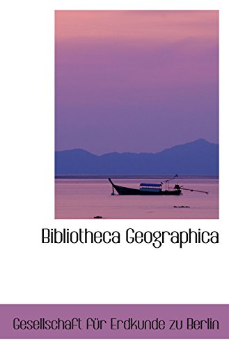 9780559463037: Bibliotheca Geographica