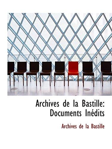 9780559464546: Archives de la Bastille: Documents Inédits (Catalan Edition)