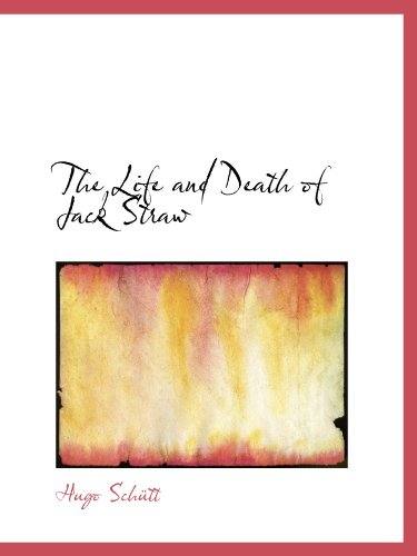 9780559469602: The Life and Death of Jack Straw