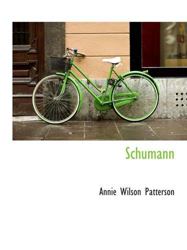 9780559470813: Schumann