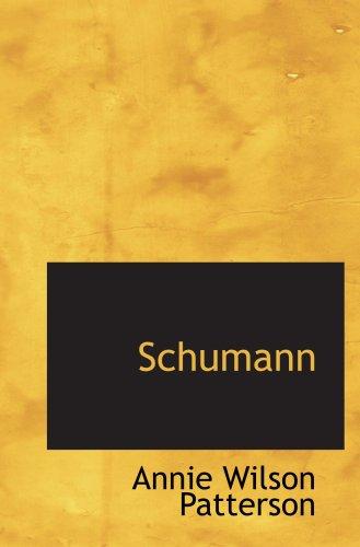 9780559470844: Schumann