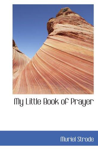 9780559479014: My Little Book of Prayer