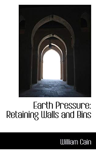 9780559484896: Earth Pressure: Retaining Walls and Bins