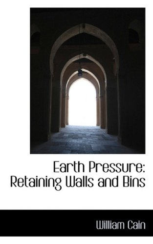 9780559484940: Earth Pressure: Retaining Walls and Bins