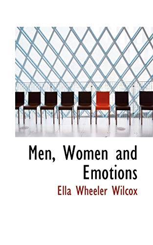 9780559491634: Men, Women and Emotions