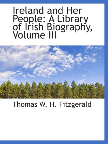9780559494147: Ireland and Her People: A Library of Irish Biography, Volume III