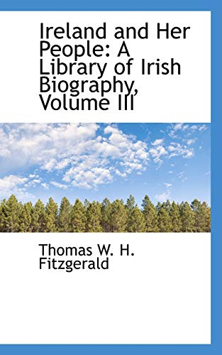 9780559494215: Ireland and Her People: A Library of Irish Biography, Volume III