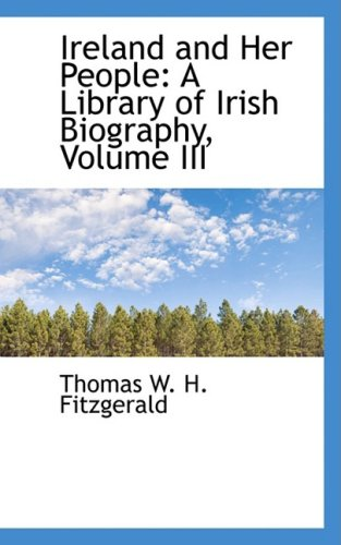 9780559494239: Ireland and Her People: A Library of Irish Biography, Volume III