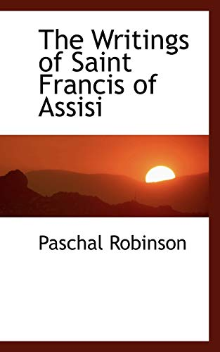 9780559494512: The Writings of Saint Francis of Assisi
