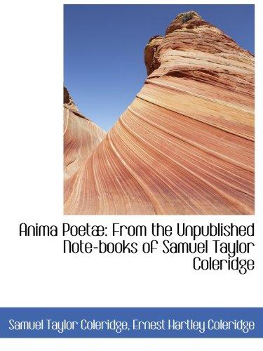9780559495076: Anima Poetæ: From the Unpublished Note-books of Samuel Taylor Coleridge