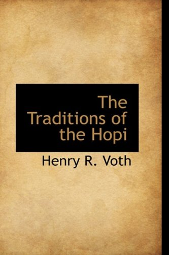 9780559501661: The Traditions of the Hopi