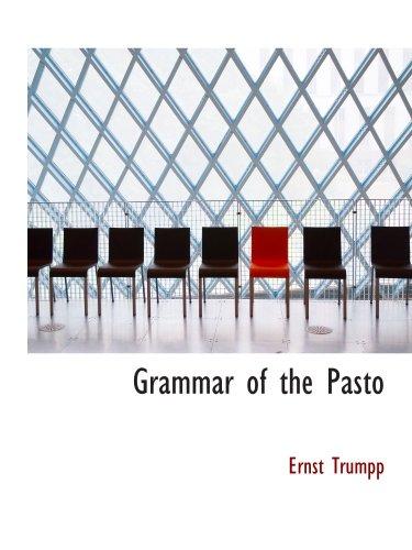 9780559503764: Grammar of the Pasto