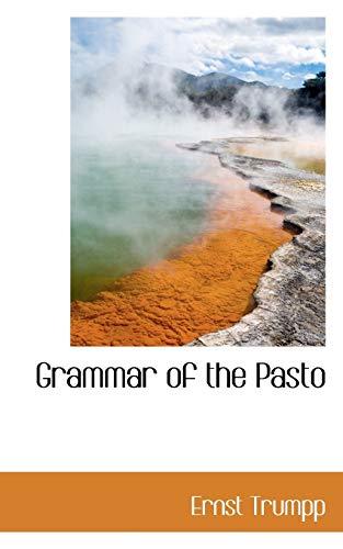 9780559503825: Grammar of the Pasto