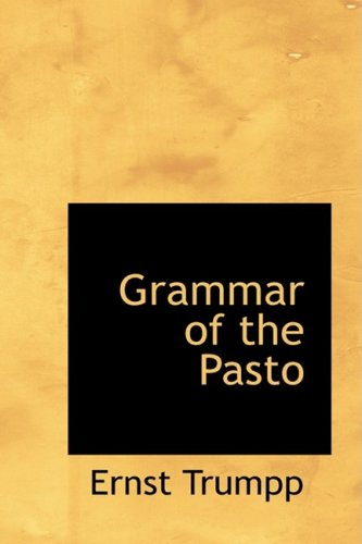 9780559503849: Grammar of the Pasto