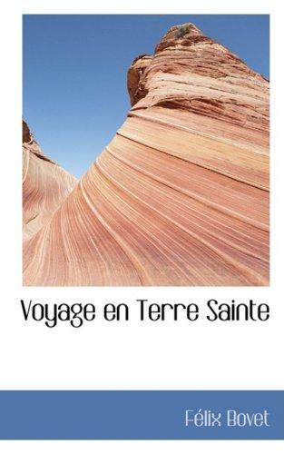 9780559505430: Voyage en Terre Sainte (French Edition)