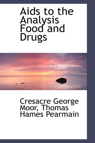 9780559507335: Aids to the Analysis Food and Drugs