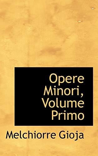 9780559514678: Opere Minori, Volume Primo (Italian Edition)