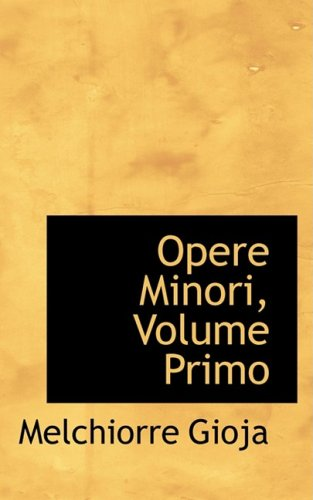 9780559514692: Opere Minori, Volume Primo (Italian Edition)