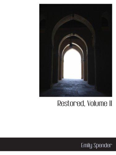 9780559515989: Restored, Volume II