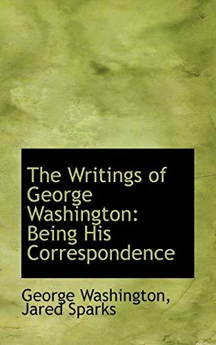 9780559518546: The Writings of George Washington: Being His Correspondence (Bibliobazaar Reproduction Series)