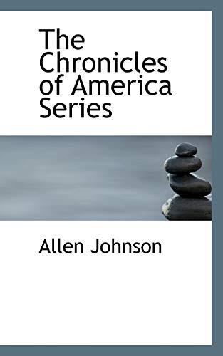 9780559519963: The Chronicles of America Series