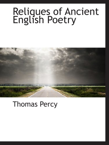 9780559529030: Reliques of Ancient English Poetry