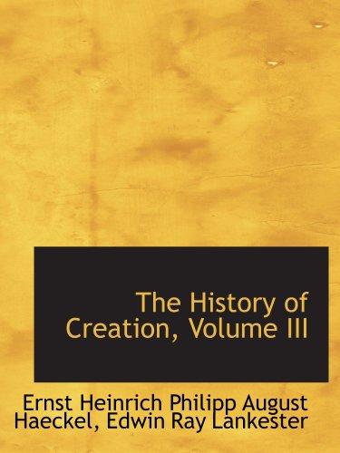 9780559532924: The History of Creation, Volume III