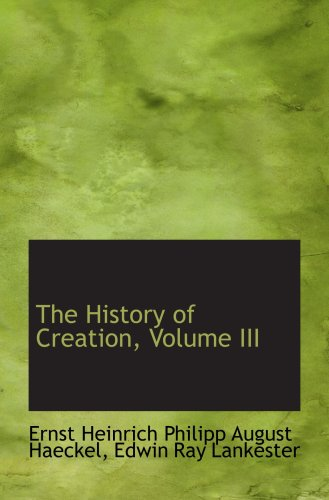 9780559532955: The History of Creation, Volume III