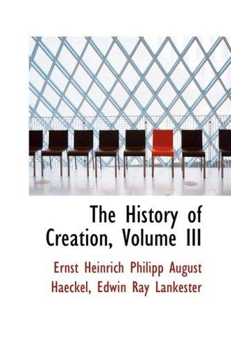 9780559533013: The History of Creation, Volume III