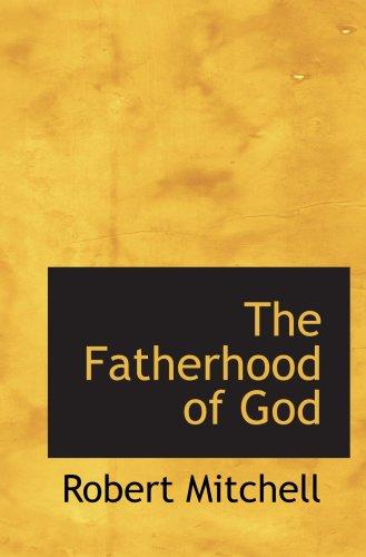 9780559535376: The Fatherhood of God