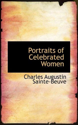 9780559539121: Portraits of Celebrated Women