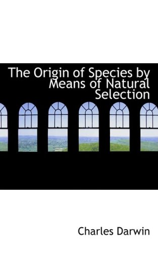 9780559545238: The Origin of Species by Means of Natural Selection