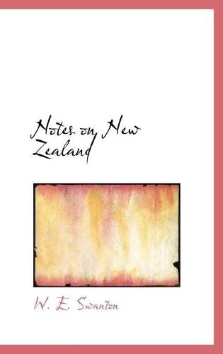 9780559547645: Notes on New Zealand