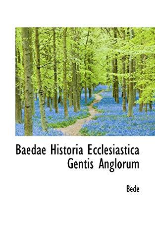 9780559548901: Baedae Historia Ecclesiastica Gentis Anglorum