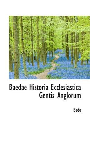 9780559548949: Baedae Historia Ecclesiastica Gentis Anglorum