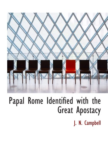 9780559549229: Papal Rome Identified with the Great Apostacy