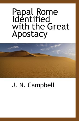 9780559549250: Papal Rome Identified with the Great Apostacy