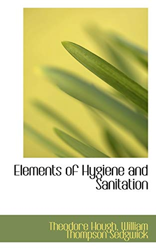 9780559549779: Elements of Hygiene and Sanitation
