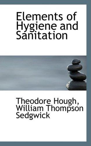 9780559549809: Elements of Hygiene and Sanitation
