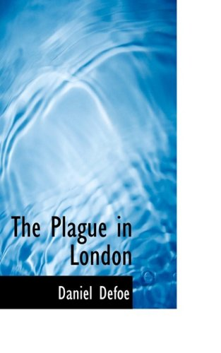9780559551277: The Plague in London