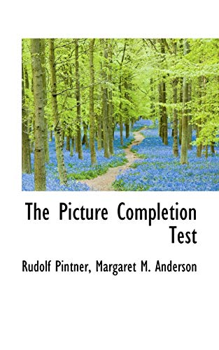 9780559555718: The Picture Completion Test
