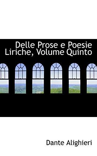 9780559558290: 5: Delle Prose e Poesie Liriche, Volume Quinto