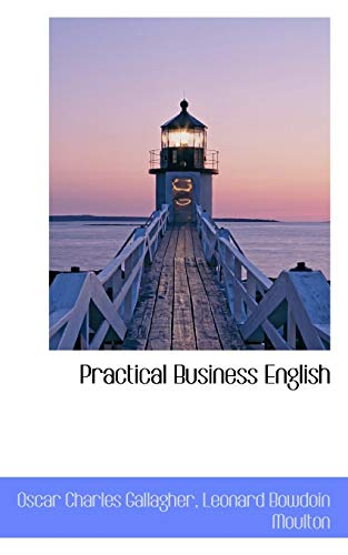 9780559559174: Practical Business English