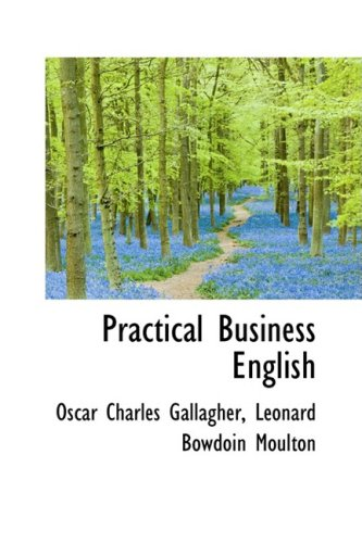 9780559559211: Practical Business English