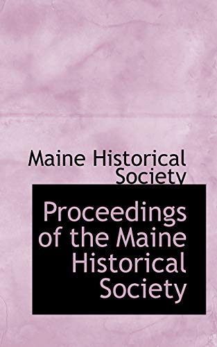 9780559562860: Proceedings of the Maine Historical Society